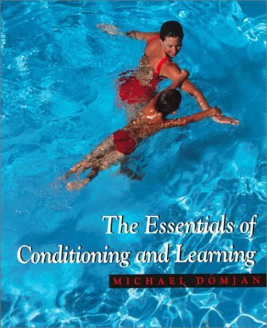 9780534237301: The Essentials of Conditioning and Learning