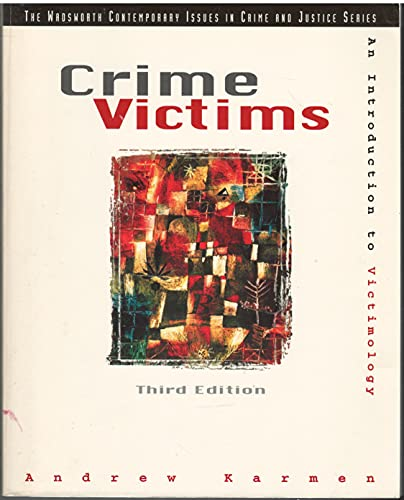 9780534237721: Crime Victims: An Introduction to Victimology (A volume in the Wadsworth Contemporary Issues in Crime and Justice Series)