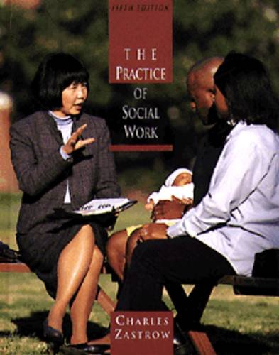 Practice of Social Work (0534238440) by Zastrow, Charles