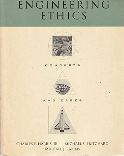 9780534239640: Engineering Ethics: Concepts and Cases (Philosophy)