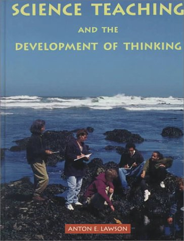 9780534239947: Science Teaching and the Development of Thinking (Education)