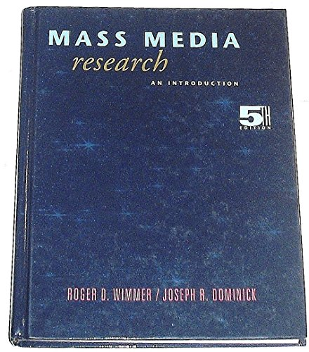 9780534244743: Mass Media Research: An Introduction (Wadsworth Series in Mass Communication and Journalism)