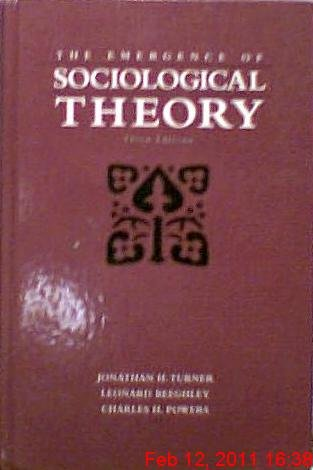 9780534249540: The Emergence of Sociological Theory