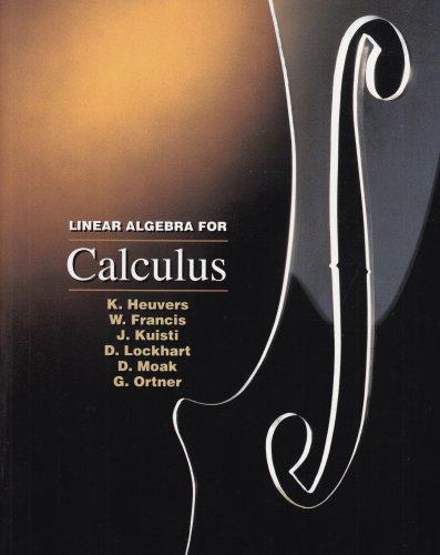Linear Algebra for Calculus (Mathematics Ser) (0534252486) by James Stewart