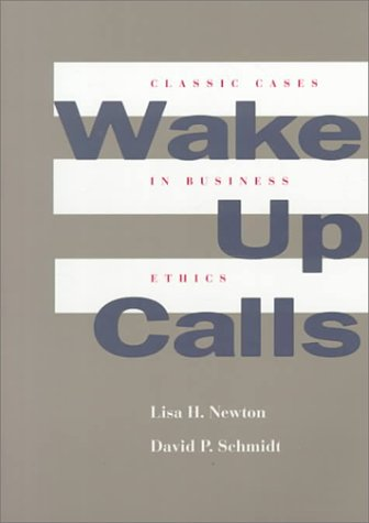 9780534253387: Wake Up Calls: Classic Cases in Business Ethics