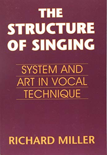 9780534255350: The Structure of Singing: System and Art in Vocal Technique