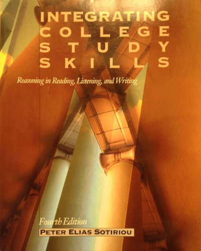 9780534256869: Integrating College Study Skills: Reasoning in Reading, Listening, and Writing