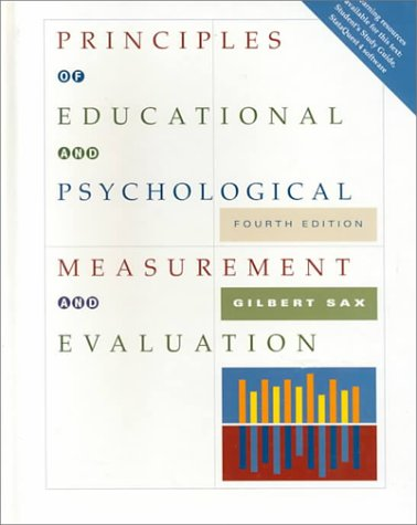 Principles of Educational and Psychological Measurement and: Sax, Gilbert
