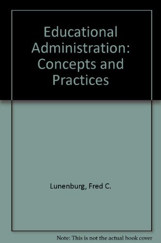 9780534258481: Educational Administration: Concepts and Practices