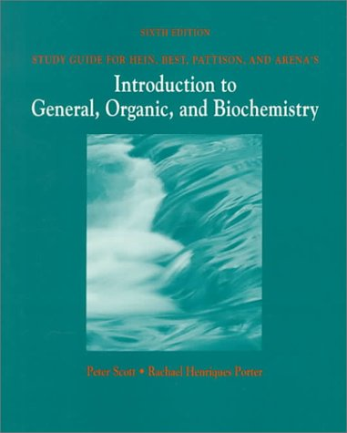 9780534258795: Study Guide for Hein, Best, Pattison, and Arena's Introduction to General, Organic, and Biochemistry: An Introduction to General Organic & Biochemistry