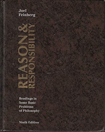 Reason and Responsibility: Readings in Some Basic: Joel Feinberg