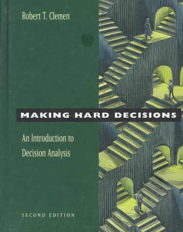 9780534260347: Making Hard Decisions: An Introduction to Decision Analysis (Business Statistics)