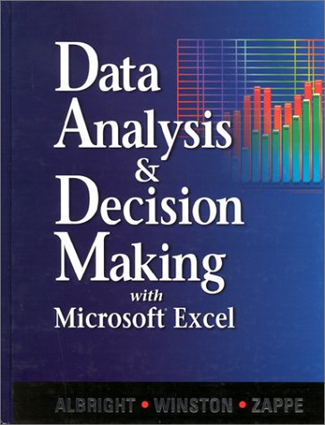 9780534261245: Data Analysis and Decision Making with Microsoft Excel