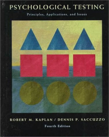 9780534263645: Psychological Testing: Principles, Applications, and Issues