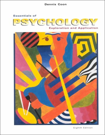 Essentials of Psychology: Exploration and Application (Casebound Edition): Coon, Dennis
