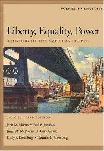 Liberty, Equality, Power: A History of the: John M. Murrin,