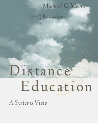 9780534264963: Distance Education: A Systems View