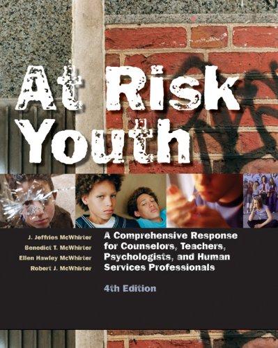 At Risk Youth: A Comprehensive Response: McWhirter, J. Jeffries;McWhirter,