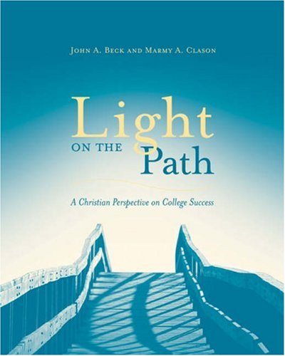 Light on the Path: A Christian Perspective: John Beck, Marmy