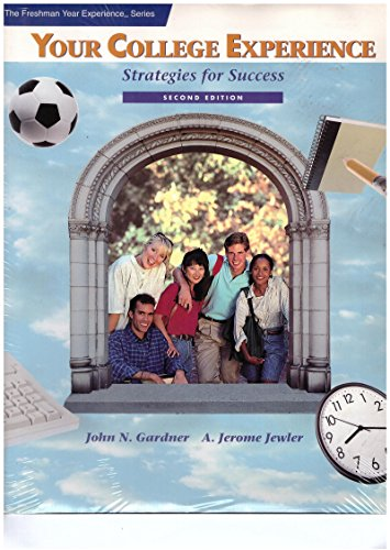 Your College Experience: Strategies for Success (The: Gardner, John N.;