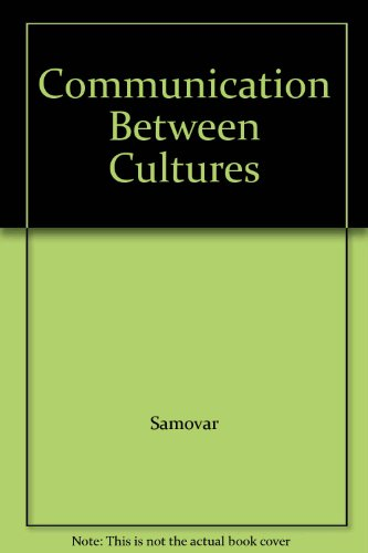 9780534330576: Communication Between Cultures