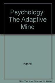 Psychology: The Adaptive Mind: Narine