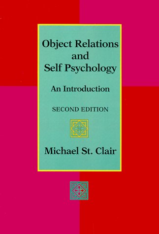 9780534338558: Object Relations and Self Psychology: An Introduction (Counseling)