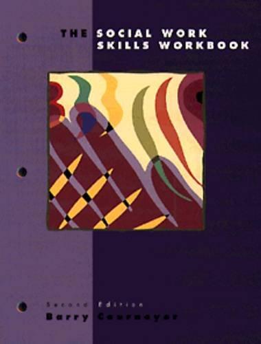9780534338756: The Social Work Skills Workbook (Second Edition)