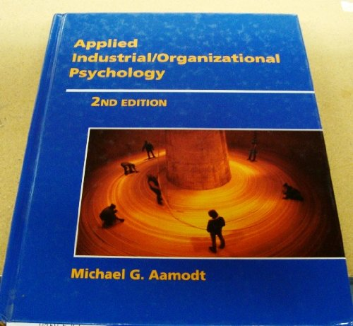 9780534338800: Applied Industrial/Organizational Psychology