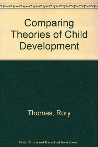 9780534339036: Comparing Theories of Child Development