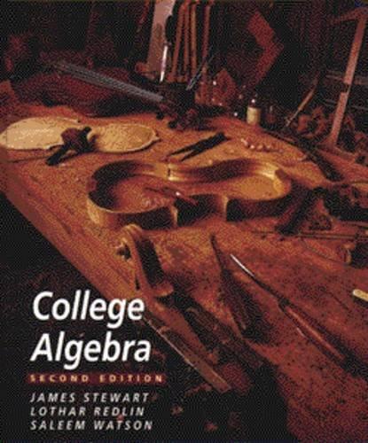 College Algebra (Mathematics): James Stewart, Lothar