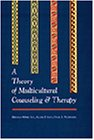 9780534340377: Theory of Multicultural Counseling and Therapy