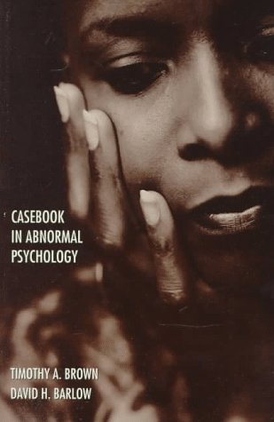 9780534342470: Casebook in Abnormal Psychology: An Integrative Approach