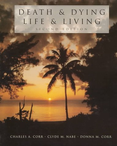 9780534344207: Death & Dying, Life & Living