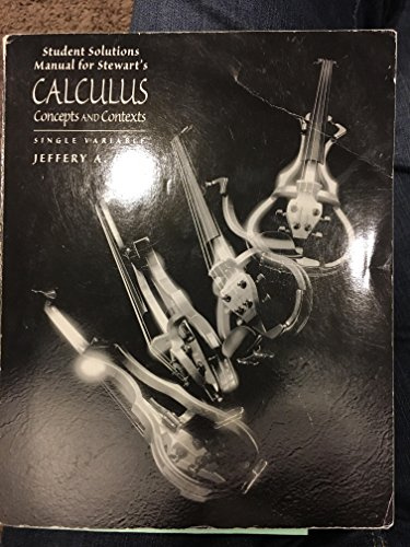 9780534344351: Student Solutions Manual for Stewart's Calculus Single Variable: Concepts and Contexts