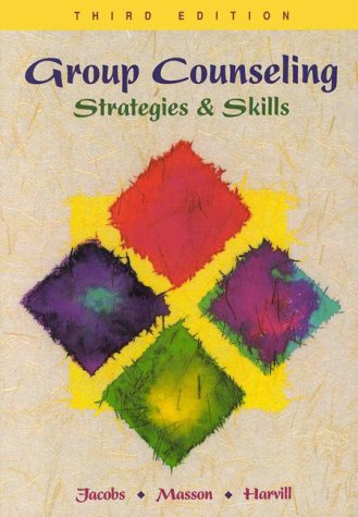 9780534344863: Group Counseling: Strategies and Skills