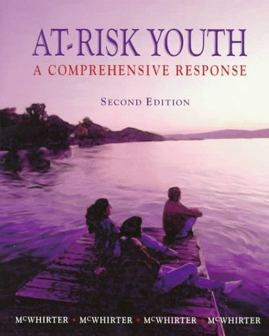 At-Risk Youth: A Comprehensive Response: J. Jeffries McWhirter,
