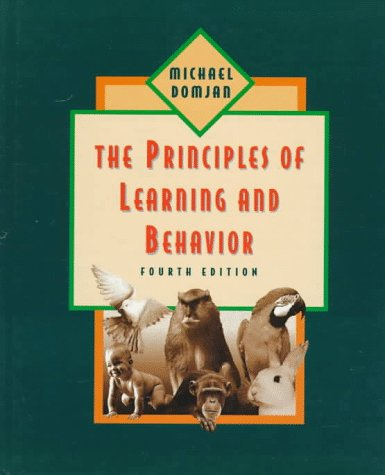 9780534346706: Principles of Learning and Behavior