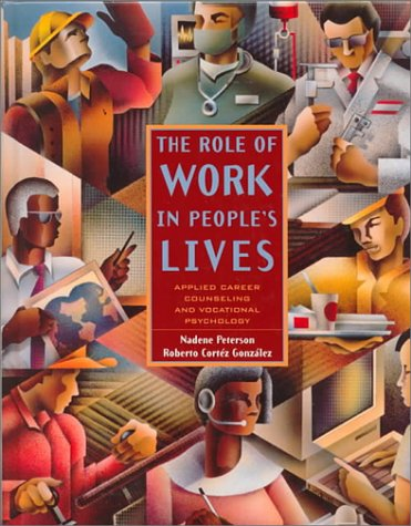 9780534346881: The Role of Work in People's Lives: Applied Career Counseling and Vocational Psychology