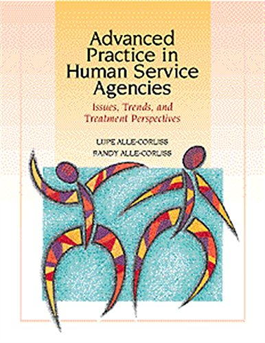 Advanced Practice in Human Service Agencies: Issues,: Alle-Corliss, Lupe A.;