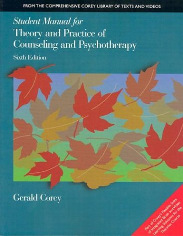 9780534348243: Student Manual for Theory and Practice of Counseling and Psychotherapy