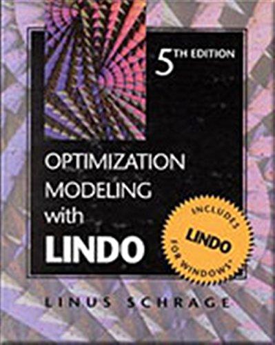 Optimization Modelling with Lindo (Mixed media product): Linus E. Schrage