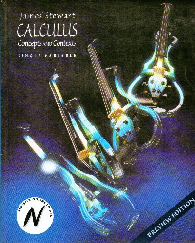 Calculus: Concepts and Contexts, Single Variable (0534349358) by Stewart, James