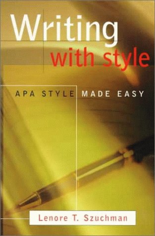 9780534349424: Writing with Style: APA Style Made Easy (with InfoTrac)