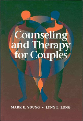 9780534349523: Counseling and Therapy for Couples