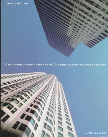 Contemporary Industrial/Organizational Psychology (Non-InfoTrac Version): L. N. Jewell
