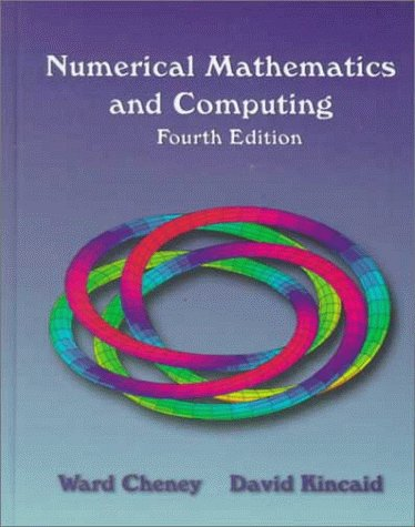 9780534351847: Numerical Mathematics and Computing