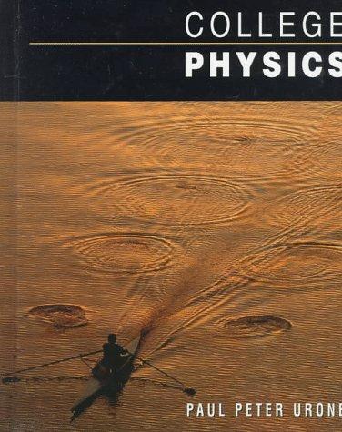 9780534351908: College Physics