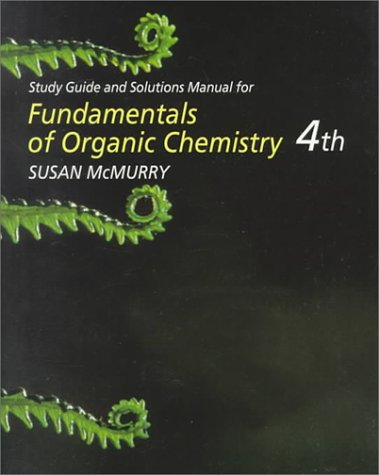 9780534352165: Study Guide and Solutions Manual for McMurry's Fundamentals of Organic Chemistry