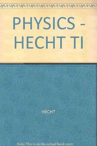 9780534352486: PHYSICS - HECHT TI